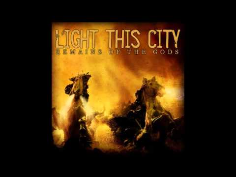 Light This City - The Static Masses