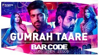 Official Video: Gumraah Taare Song | Bar Code TV Series | Hungama Play | Karan Wahi | Akshay Oberoi