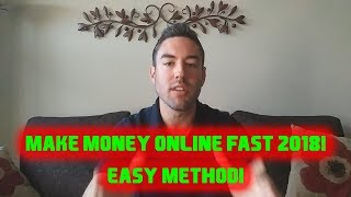 How to Make Money Online Fast - Learn To Make Money Fast 2018