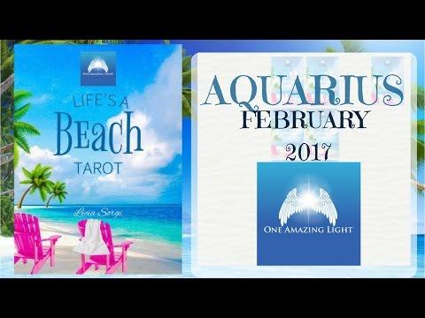 Aquarius February 2017 Monthly  Psychic Tarot Reading. Finally, progress  in love
