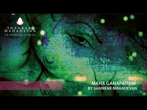 Maha Ganapathim By Shankar Mahadevan video