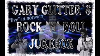 "Gary Glitter - Rock ""n"" Roll : LIVE audio *HQ"