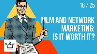 MLM and Network Marketing: Is it worth it?