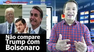 Não compare Trump com Bolsonaro