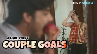 Funny Couple Goals - How i Changed my Boyfriend - New Love Story 2018
