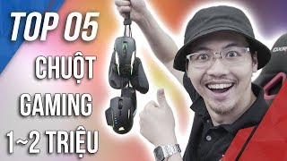 Top 05: Chuột Gaming Cực Chất Trong Tầm Giá 1 Đến 2 Triệu Đồng | TNC Channel