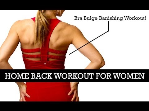 Home Back Workout for Women - Bra Bulge Banishing Workout!