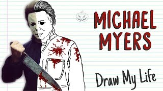 MICHAEL MYERS HALLOWEEN | Draw My Life
