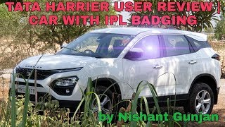 Tata Harrier User Review | Car With IPL Badging