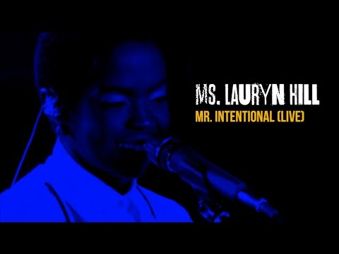 Ms. Lauryn Hill - Mr. Intentional LIVE