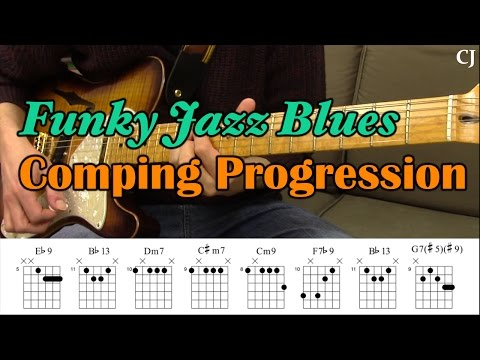 Funky Jazz Blues Comping Progression (With Chord Boxes) - Guitar Lesson - Camilo James