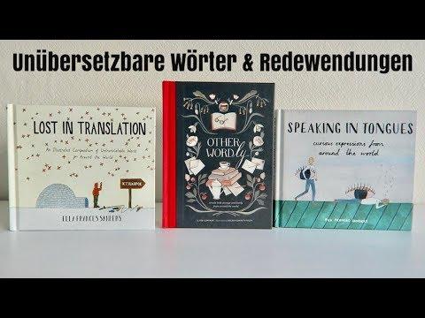3 Bücher : Unübersetzbare Wörter und Redewendungen aus aller Welt