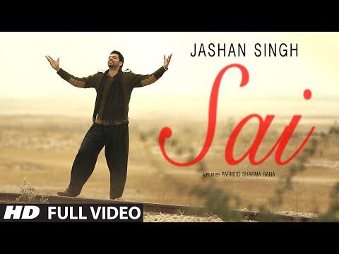 Sai By Jashan Singh (Full Video) Jaidev Kumar   New Punjabi Songs 2015