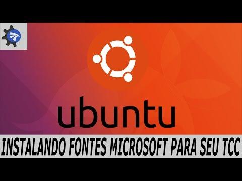 Tutorial de Instalação de Fontes Microsoft no Ubuntu Linux - Fácil