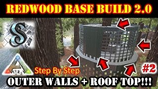 ARK: Build Guide 2017 - ADVANCE REDWOOD PLATFORM BASE #2 - Outer Walls + Roof Top - 1080p60FPS