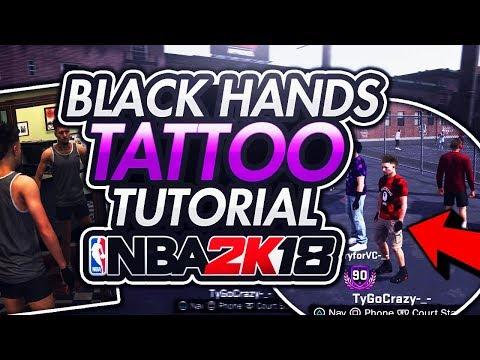 BLACK HANDS TATTOO TUTORIAL NBA 2K18!✨ BEST CHEESER TATTOOS IN NBA 2K18! I HIT 90 OVERALL NBA 2K18!