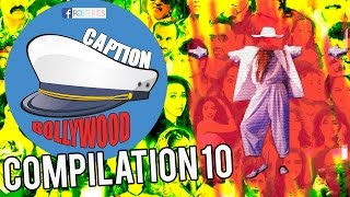 Caption Bollywood - Compilation 10 | Posteries