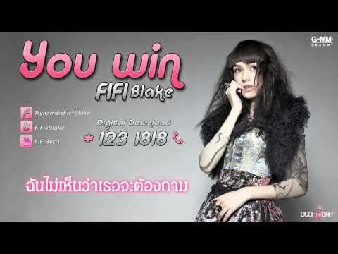 สุดท้ายก็ต้องยอม (YOU WIN) - FIFI [official song]