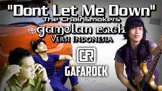 Download Lagu Dont Let Me Down - Gamelan Rock Cover - Gafarock Gratis STAFABAND
