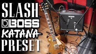 Slash Guitar Tone Boss Katana Preset | Guns 'N' Roses | FREE DOWNLOAD