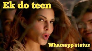 Ek Do Teen - New Song | Baaghi 2 | Whatsapp Status Video