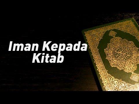 Iman Kepada Kitab - Ustadz Khairullah Anwar Luthfi, Lc
