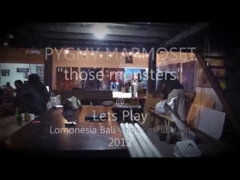 PygMos - Pygmy Marmoset - Those Monsters