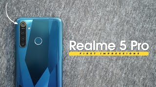 Realme 5 Pro First Impressions!