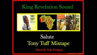 King Revelation Sound Salute Tony Tuff Mixtape