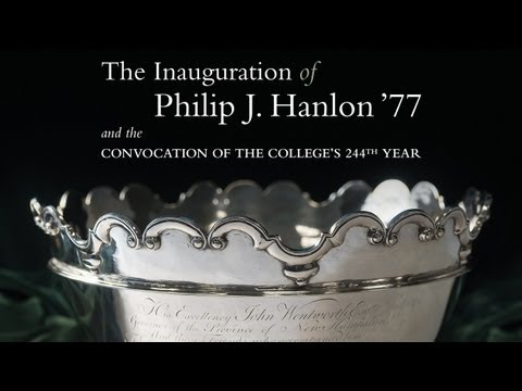 Inauguration of Philip J. Hanlon '77 as Dartmouth's 18th President (Archived Webcast)