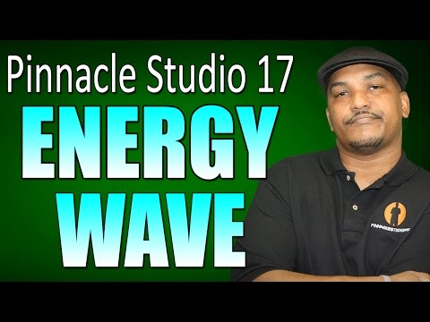 Pinnacle Studio 17 Ultimate - Energy Wave Tutorial
