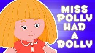 bỏ lỡ polly đã có một búp bê   vần cho trẻ em   Miss Polly Had A Dolly   Kids Nursery Rhymes