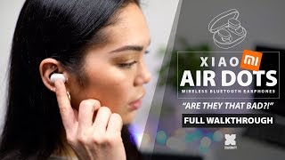 Xiaomi - Air Dots - Are they that bad? [Xiaomify]