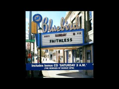 Faithless -- She's My Baby