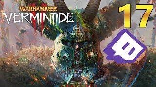 [17] Versus Twitch Insanity!!! (Warhammer Vermintide 2 Gameplay)