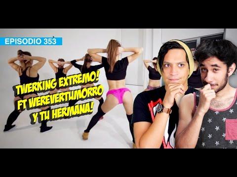 Twerking Extremo con Werevertumorro! #5añosdeWDF