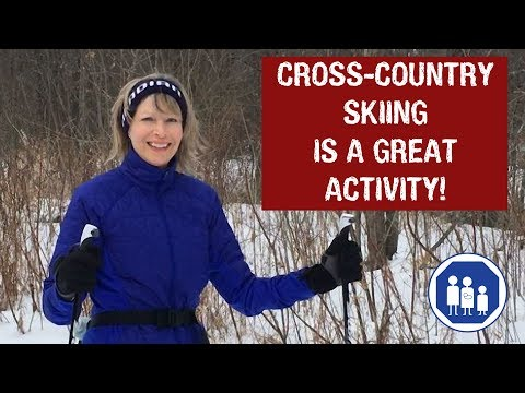 Cross Country Skiing is a Great Activity