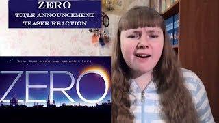 ZERO Title Announcement / Teaser Reaction   Shah Rukh Khan   Anushka Sharma   Katrina Kaif