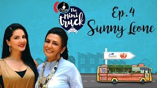 Sunny Leone Cooks on The Mini Truck | Full Episode 04 | Mini Mathur