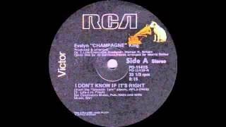 Watch Evelyn Champagne King I Dont Know If Its Right video