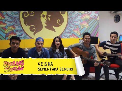 GEISHA - Sementara Sendiri (LIVE) at Ruang Tengah Prambors