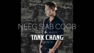 TANK CHANG - NEEG SIAB COOB (ORIGINAL)