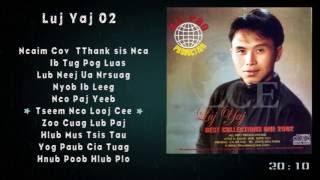 เพลงเพราะๆ Luj Yaj 10 เพลง ( 02 ) Hmong @ Music