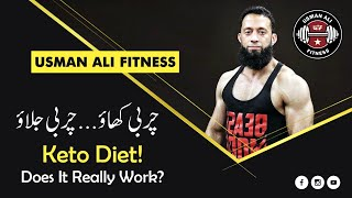 Ketogenic Diet | Does Keto Diet Really Works? | Keto Diet For Fat Loss | Urdu/Hindi