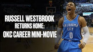 Russell Westbrook Returns To OKC | Mini Movie