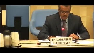 WHO Director - General candidates Forum { Dr Tedros Adhanom