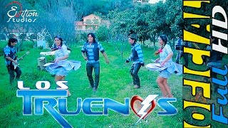 LOS  TRUENOS - ARMINDA[Video Oficial HD]edition studios
