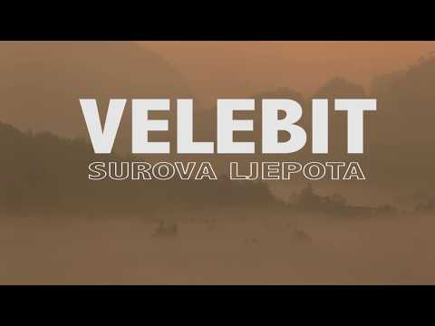 Velebit - surova ljepota