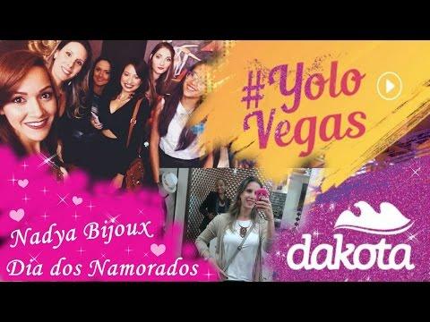 Vlog Evento #YoloVegas Dakota e Nadya Bijoux.