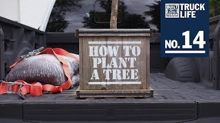 Truck Life: How to Plant a Tree | Ford